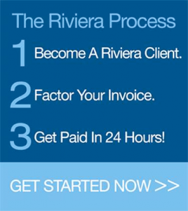 Riviera Finance Invoice Factoring Process